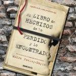 El libro de hechizos de lo perdido y lo encontrado, de Moïra Fowley-Doyle – Reseña