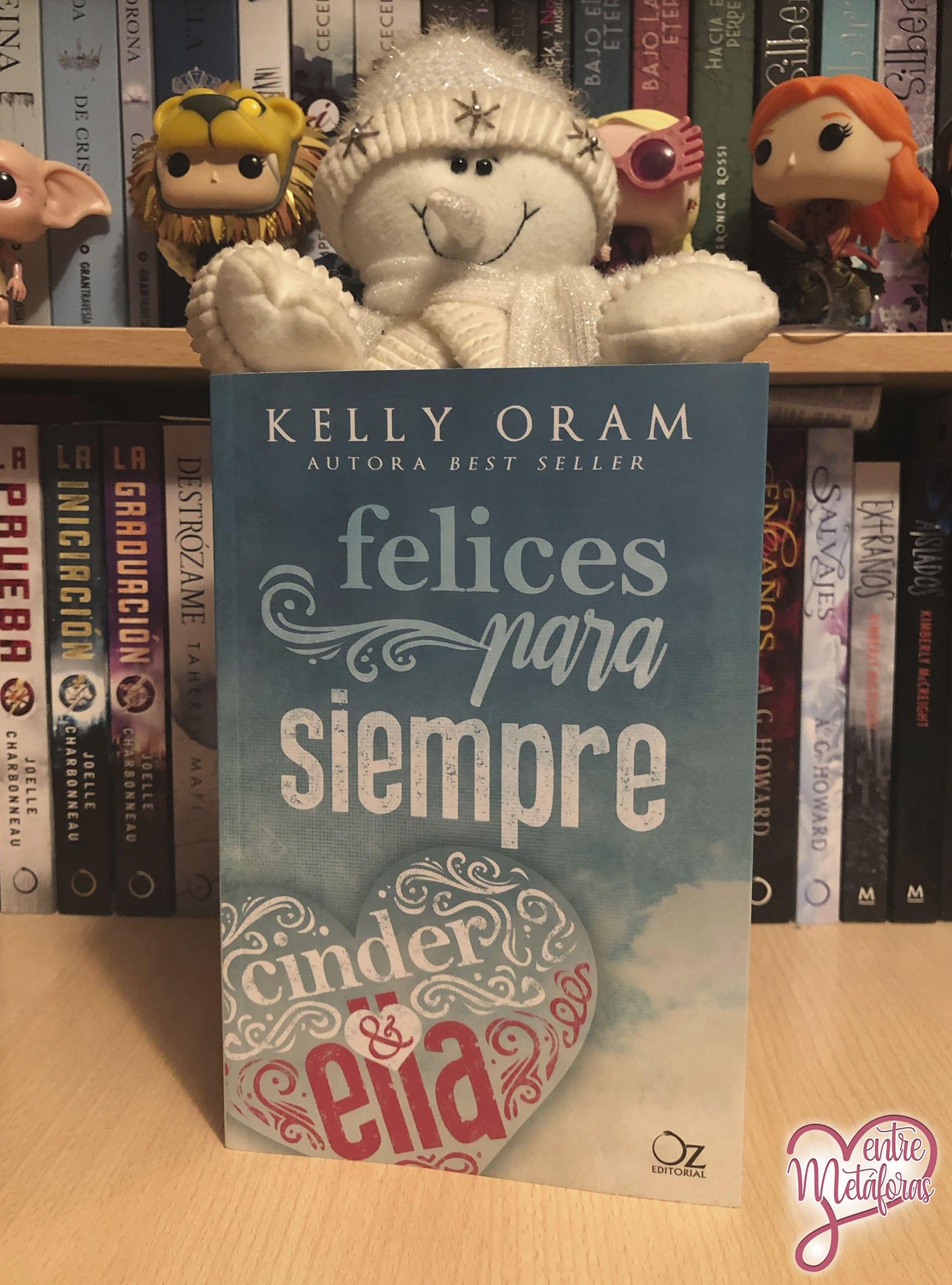 Felices para siempre, de Kelly Oram - Reseña