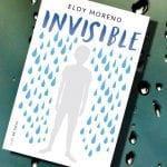 Invisible, de Eloy Moreno – Reseña