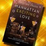 Manhattan exciting love, de Cristina Prada – Reseña