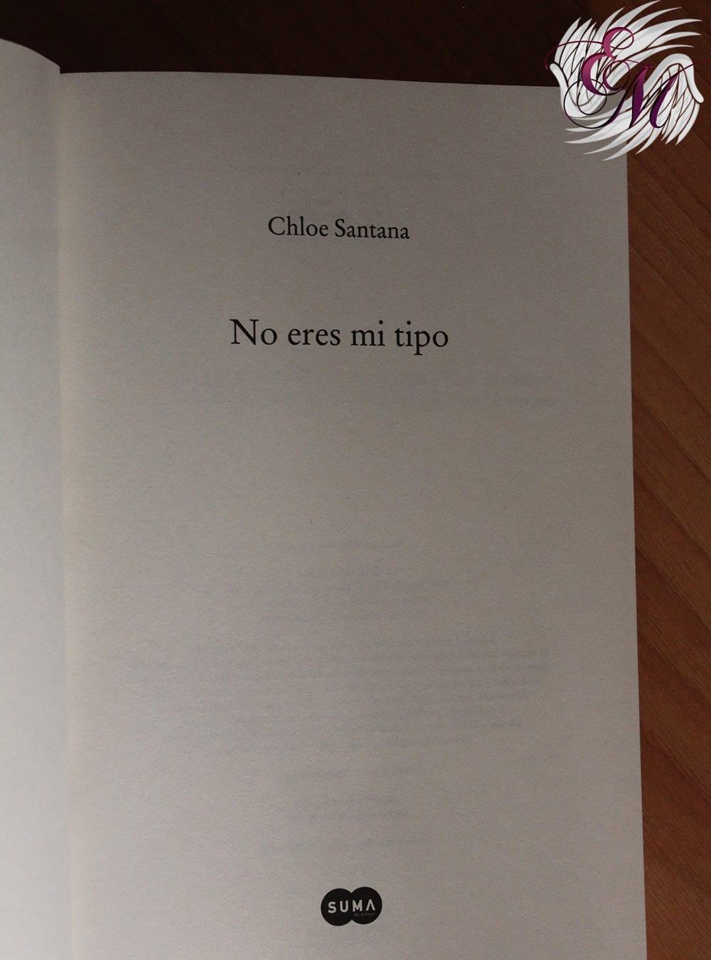 No eres mi tipo, de Chloe Santana - Reseña