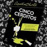 Cinco cerditos, Agatha Christie – Reseña