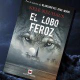 El Lobo Feroz, de Nele Neuhaus – Reseña
