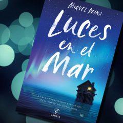 Luces en el mar, de Miquel Reina – Reseña