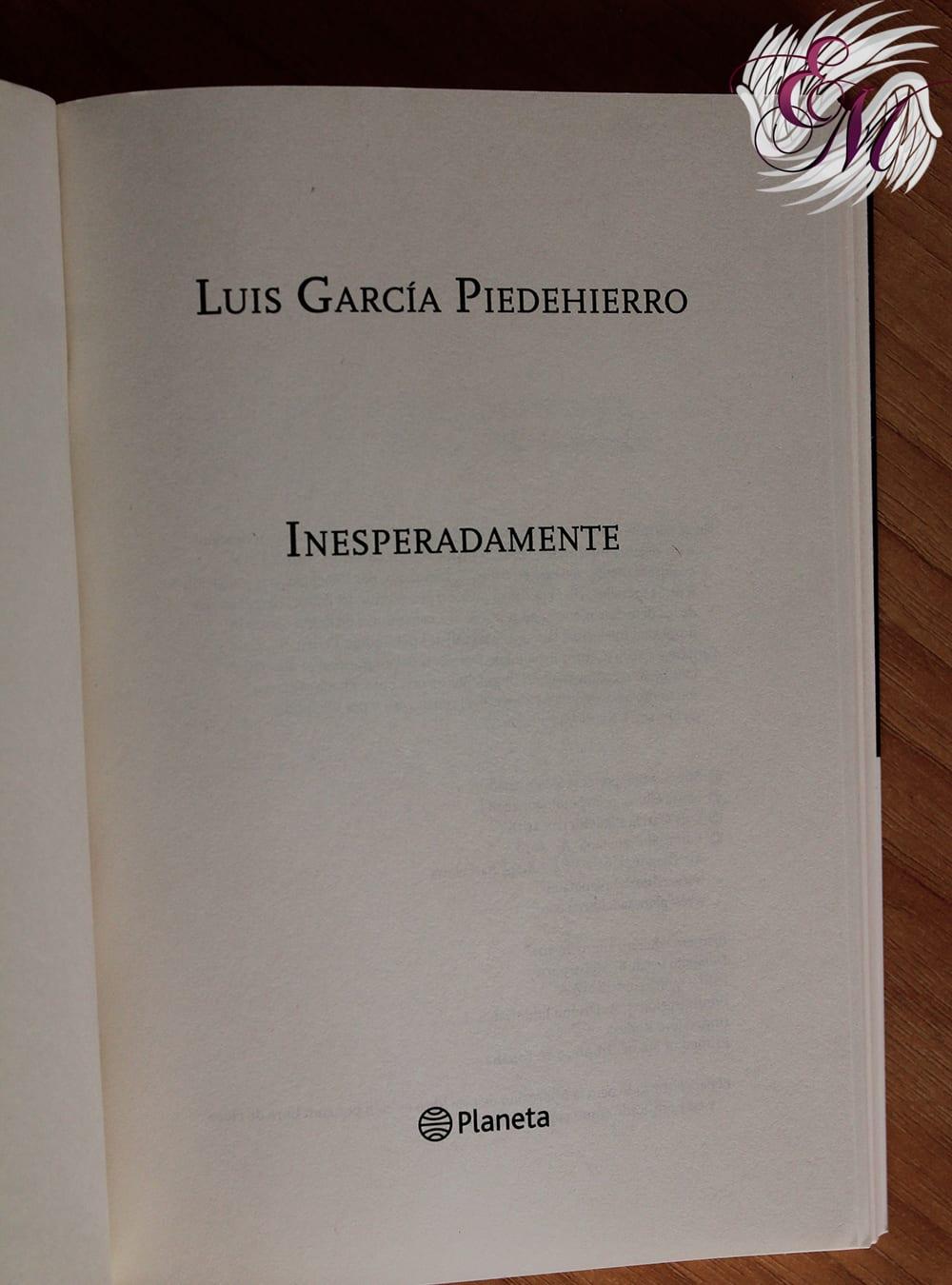 Inesperadamente, de Luis García Piedehierro - Reseña