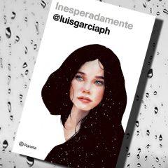 Inesperadamente, de Luis García Piedehierro – Reseña