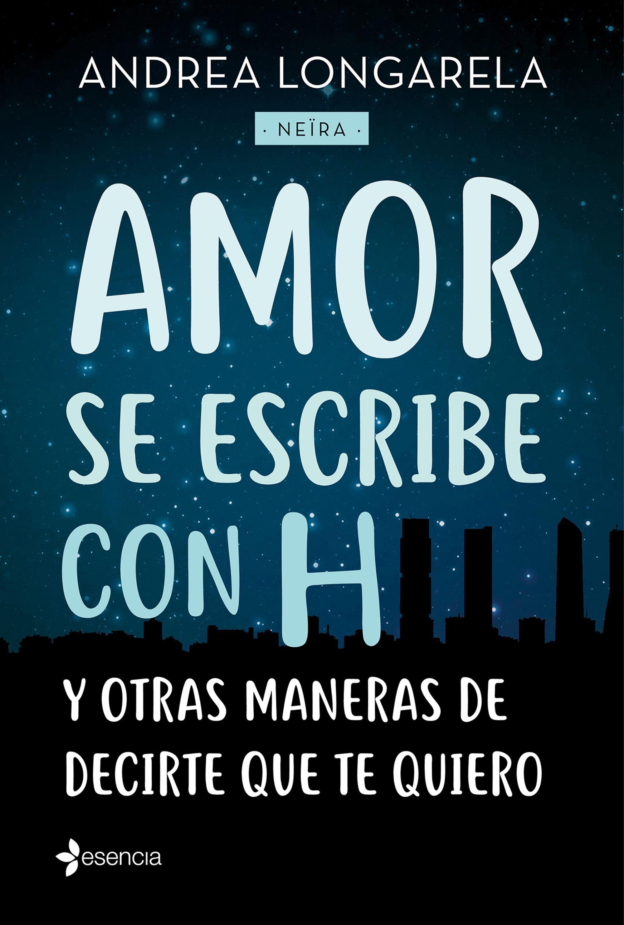 Amor se escribe con H, de Andrea Longarela - Reseña