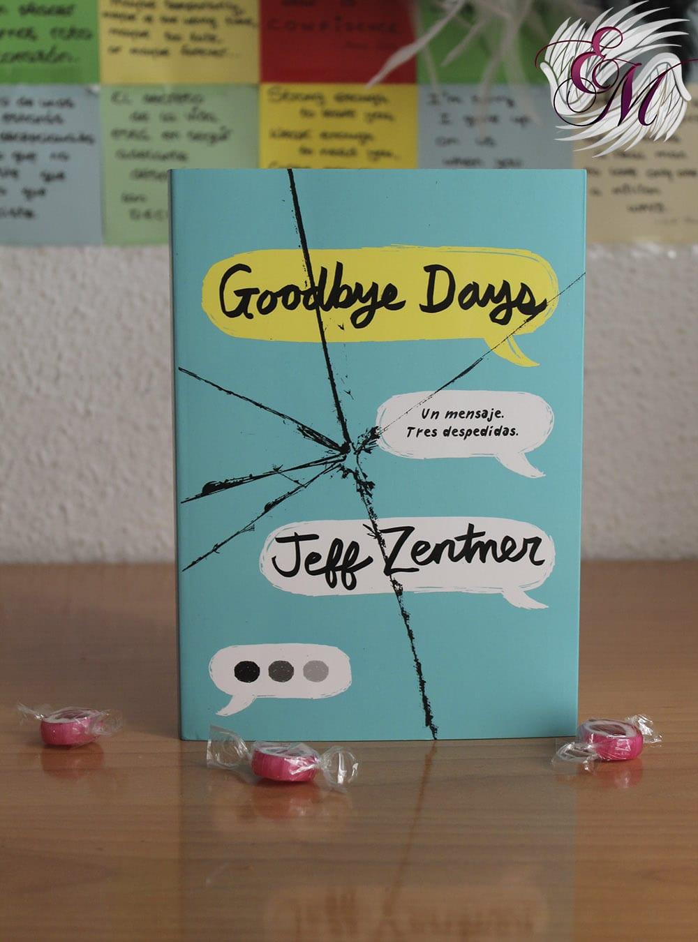 Goodbye Days, de Jeff Zentner - Reseña