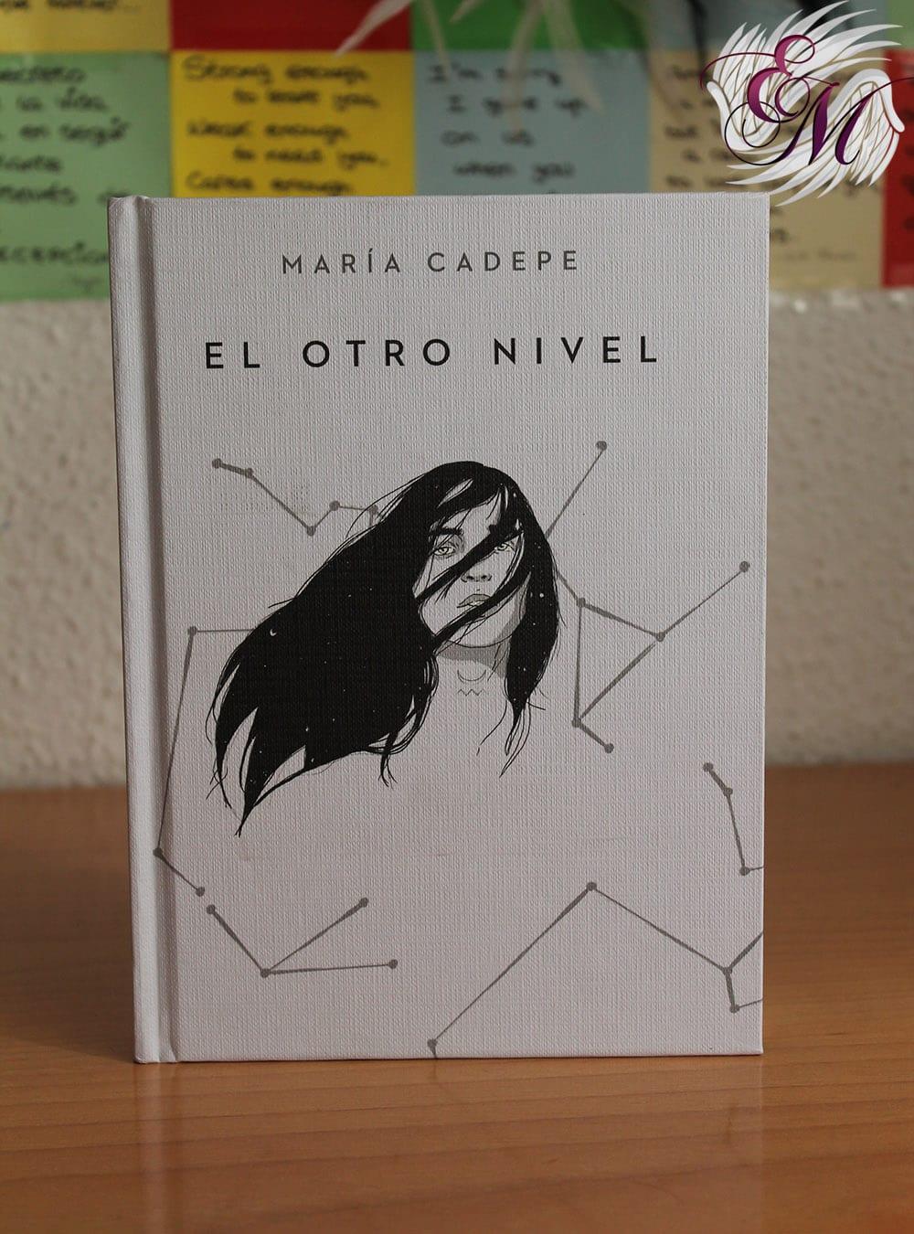 El Otro Nivel, de María Cadepe - Reseña