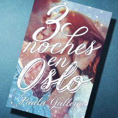 3 noches en Oslo, de Paula Gallego – Reseña