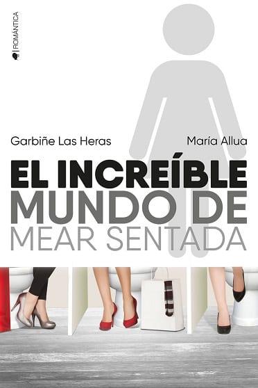 Con mis bragas por bandera, de Garbiñe Las Heras y María Allua - Reseña