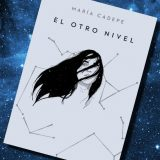 El otro nivel, de María Cadepe – Reseña