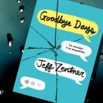 Goodbye Days, de Jeff Zentner – Reseña