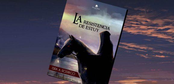 La resistencia de Estuy, de Isra A. Rodrigo – Reseña