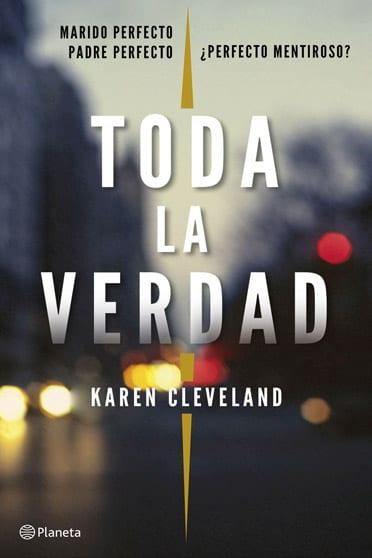 Toda la verdad, de Karen Cleveland - Reseña