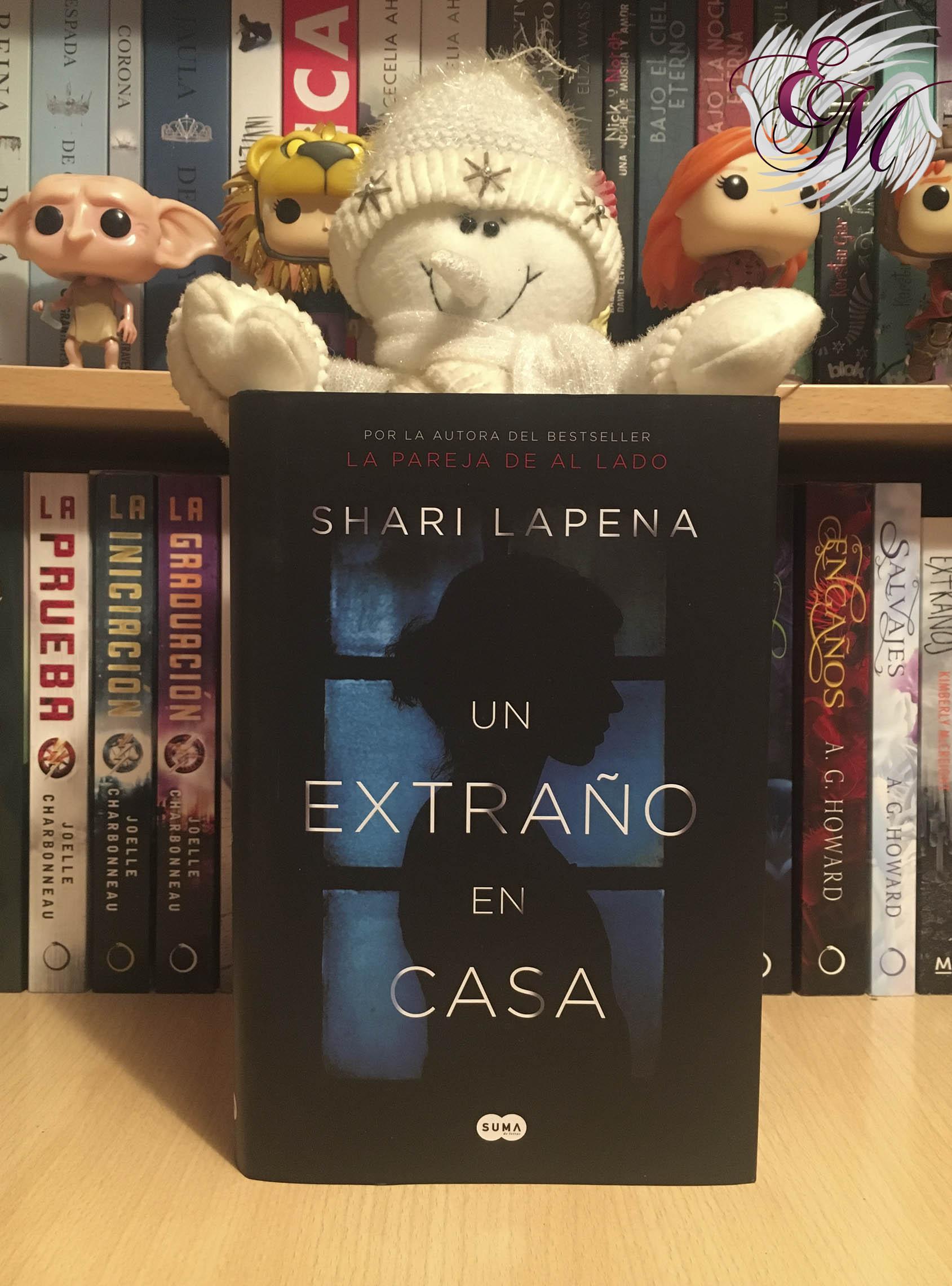 Un extraño en casa, de Shari Lapena - Reseña