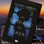 Un extraño en casa, de Shari Lapena – Reseña