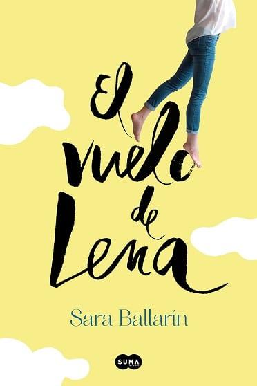 El vuelo de Lena, de Sara Ballarín - Reseña