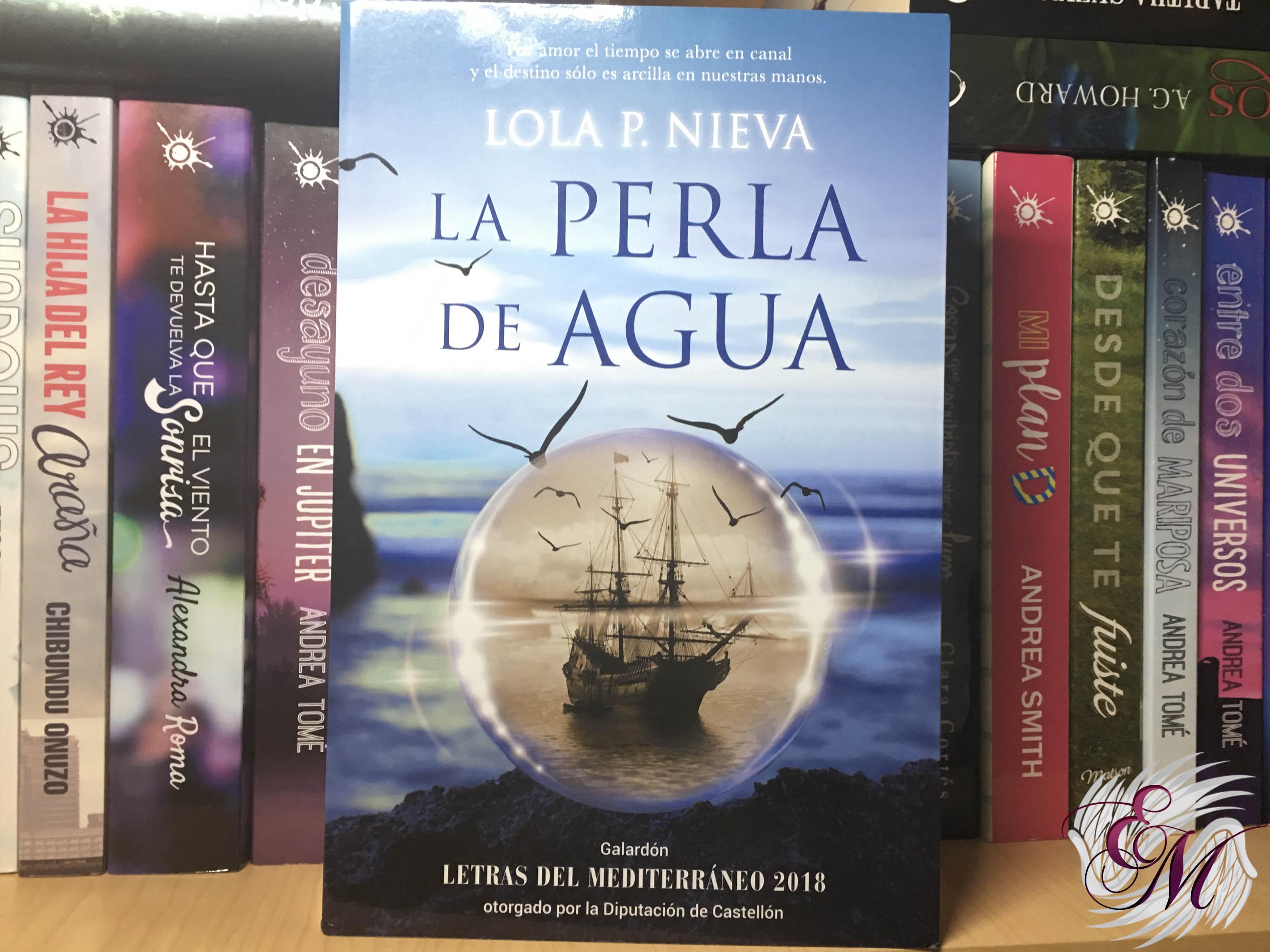 La perla de agua, de Lola P Nieva - Reseña