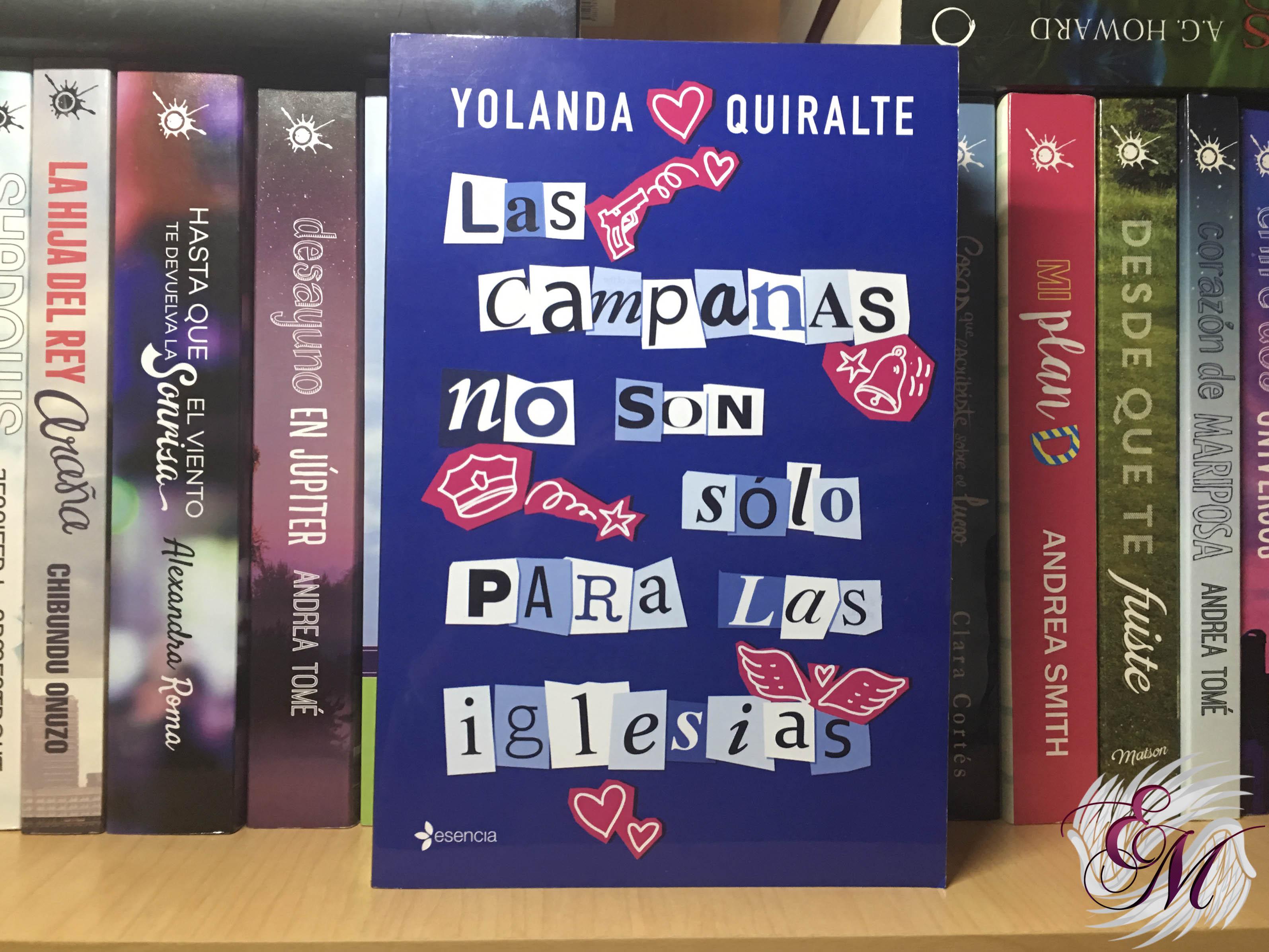 Las campanas no son sólo para las iglesias, de Yolanda Quiralte - Reseña