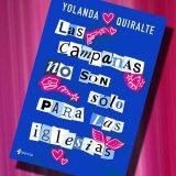 Las campanas no son sólo para las iglesias, de Yolanda Quiralte – Reseña