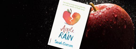 Apple y Rain, de Sarah Crossan – Reseña