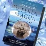 La perla de agua, de Lola. P Nieva – Reseña