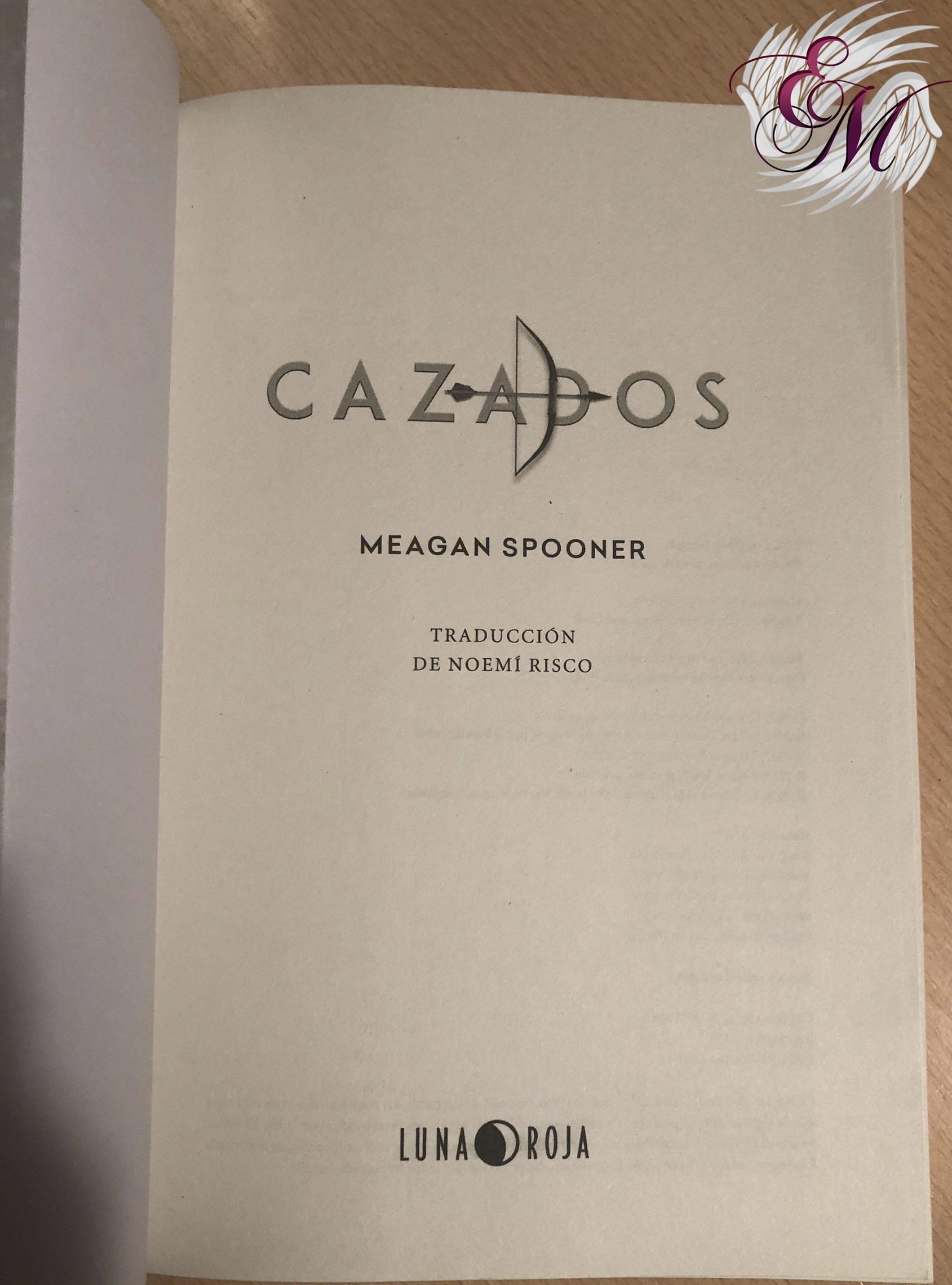 Cazados, de Meagan Spooner - Reseña