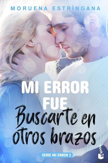Mi error fue enamorarme del novio de mi hermana, de Moruena Estríngana - Reseña