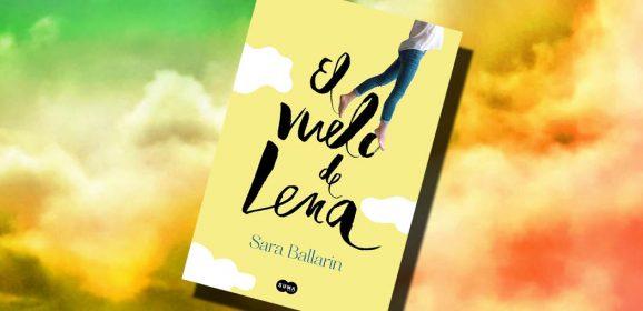 El vuelo de Lena, de Sara Ballarín – Reseña