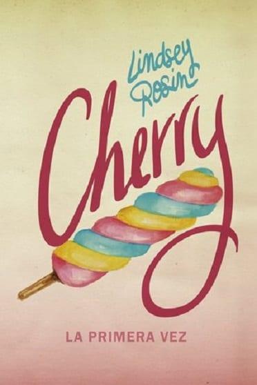 Cherry: la primera vez, de Lindsey Rosin - Reseña