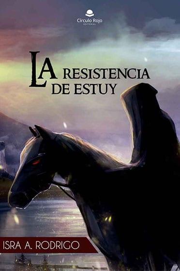 La resistencia de Estuy, de Isra A. Rodrigo - Reseña