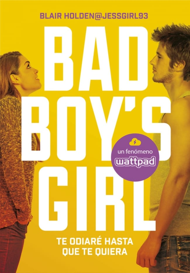Te odiaré hasta que te quiera (Bad Boy's Girl #1), Blair Holden