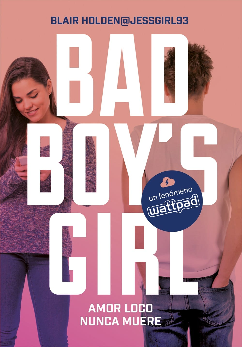 Amor loco nunca muere (Bad Boy's Girl #3), Blair Holden – Reseña