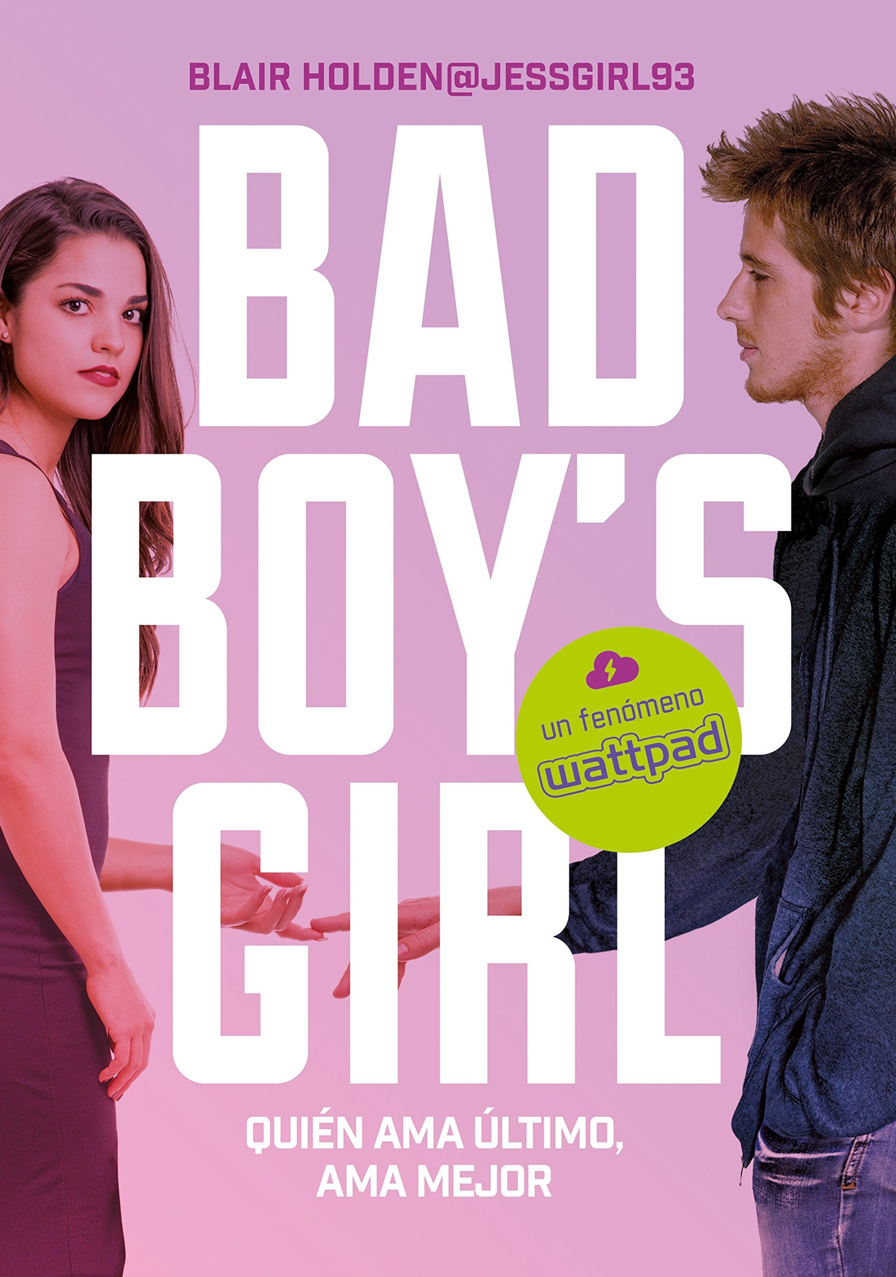 Quien ama último ama mejor (Bad Boy's Girl 5) , Blair Holden