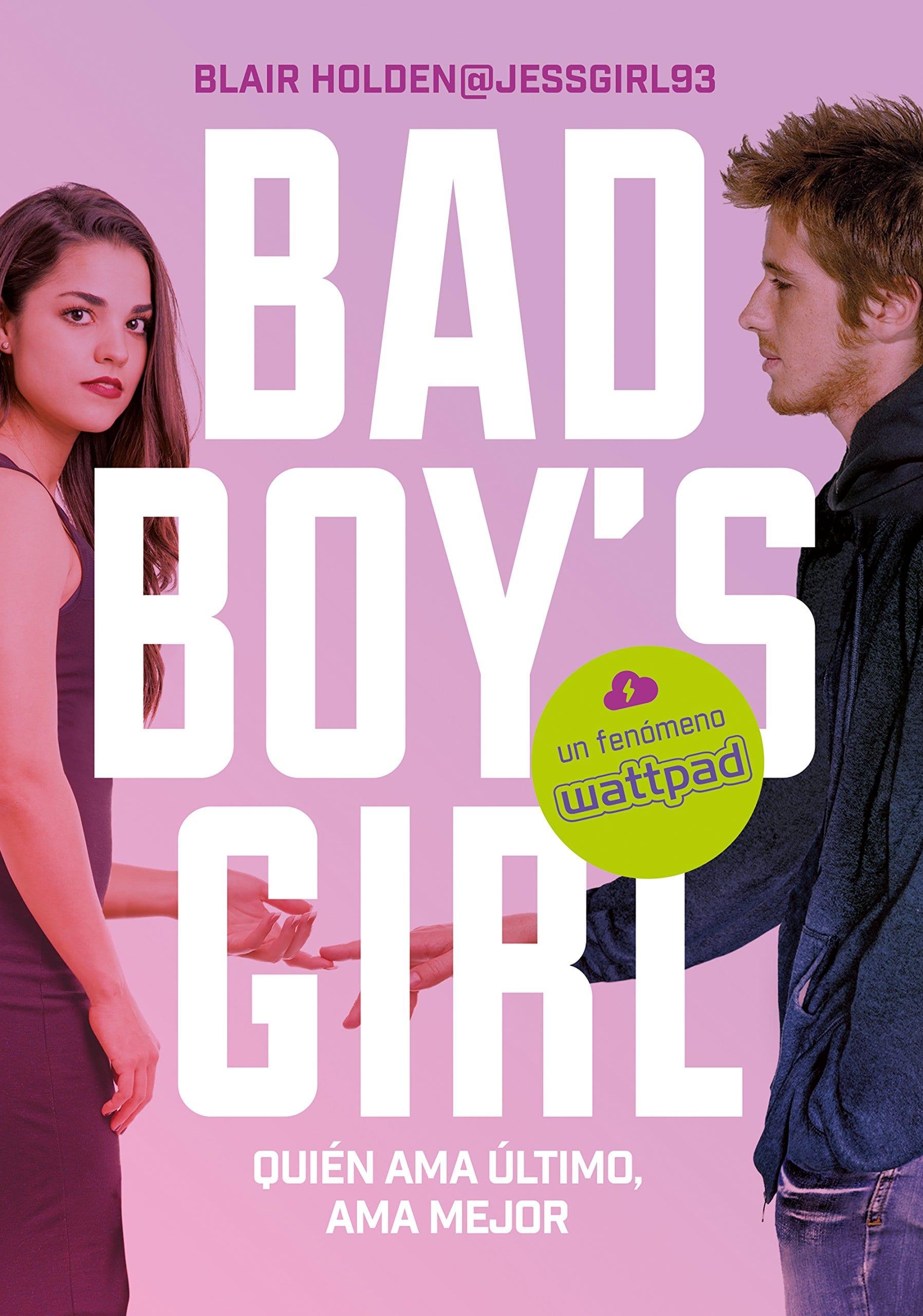 Quien ama último ama mejor (Bad Boy's Girl 5) , Blair Holden