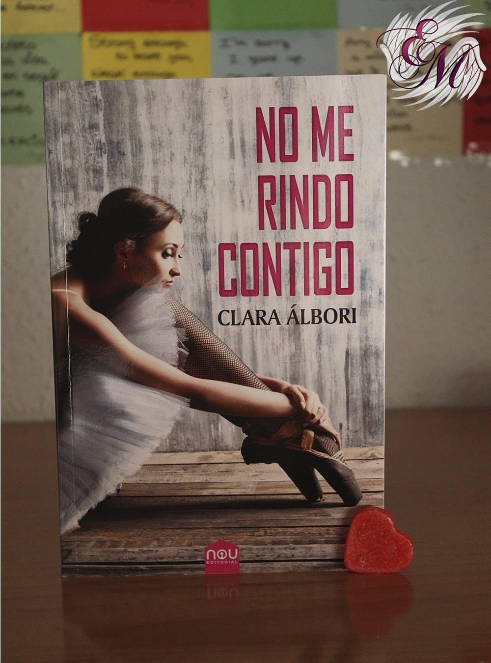 No me rindo contigo, de Clara Álbori - Reseña
