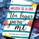 Un lugar para mí, de Melissa de la Cruz – Reseña