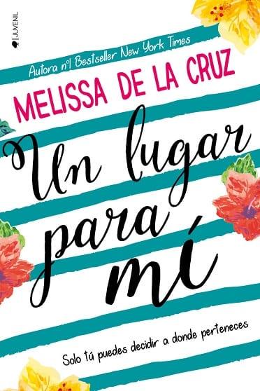 Un lugar para mí, de Melissa de la Cruz - Reseña