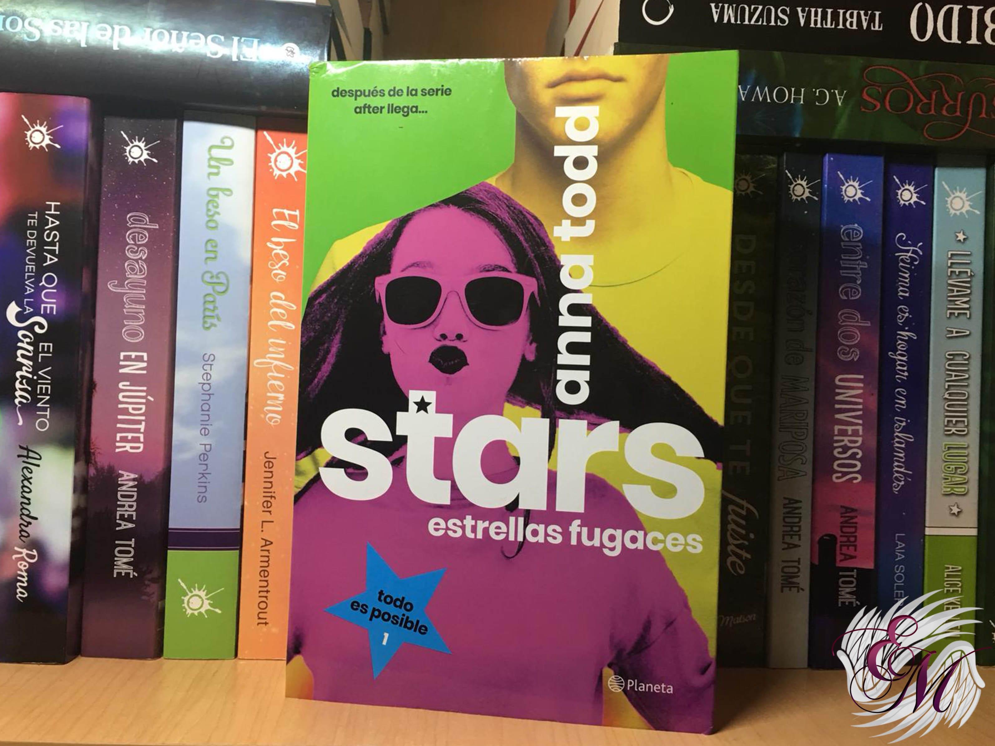 Stars. Estrellas fugaces, de Anna Todd - Reseña