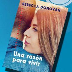 Una razón para vivir, de Rebecca Donovan – Reseña