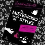 El misterioso caso de Styles, de Agatha Christie – Reseña