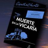 Muerte en la vicaría, de Agatha Christie – Reseña
