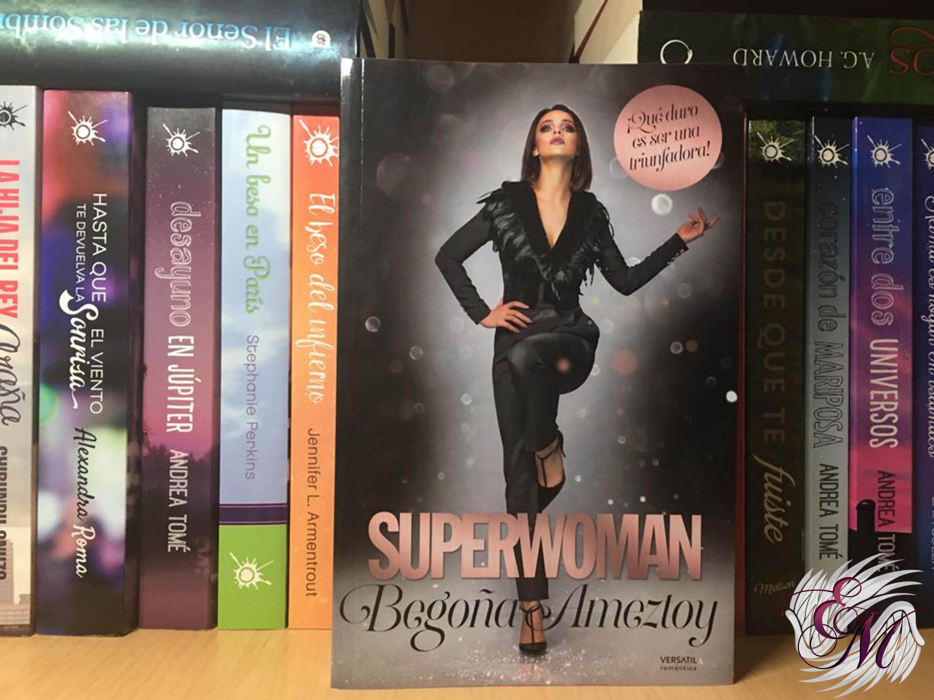 Superwoman, de Begoña Ameztoy - Reseña