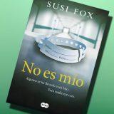 No es mío, de Susi Fox – Reseña