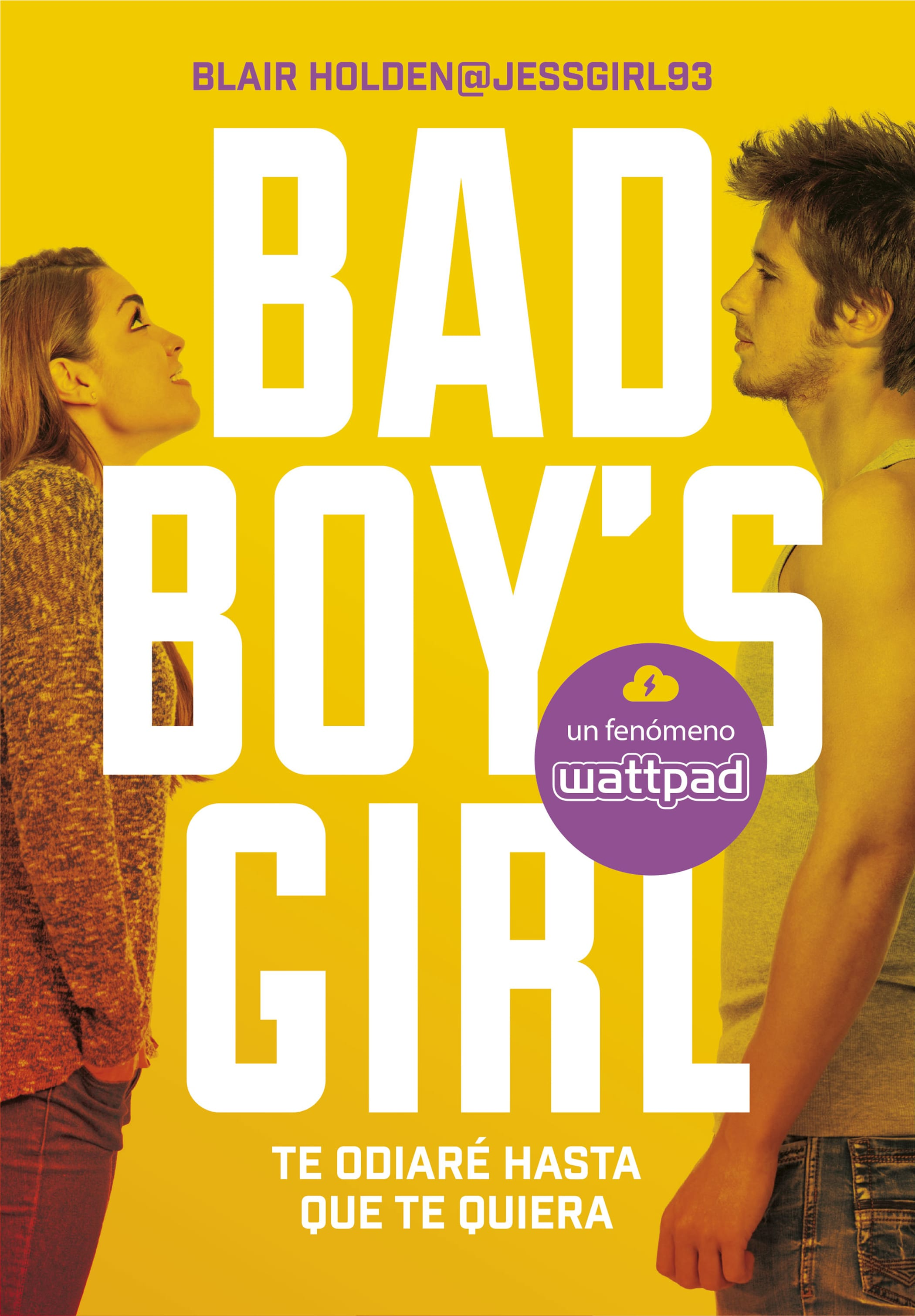 Te odiaré hasta que te quiera (Bad Boy's Girl #1), Blair Holden - Reseña