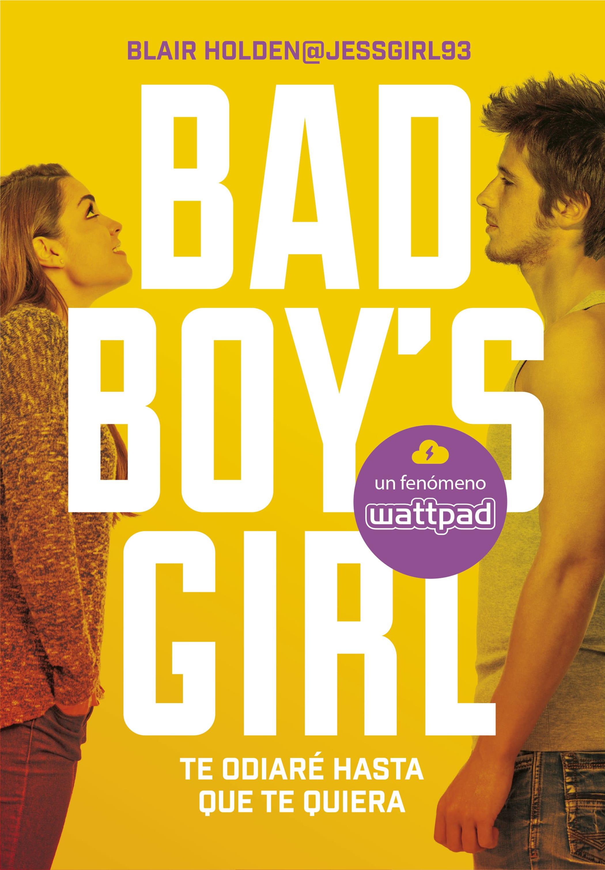 Te odiaré hasta que te quiera (Bad Boy's Girl #1), Blair Holden - Reseña