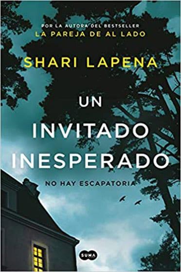 Un invitado inesperado, de Shari Lapena - Reseña