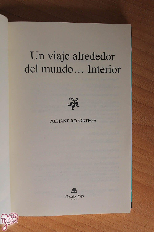 Un viaje alrededor del mundo interior, de Ale Ortega - Reseña