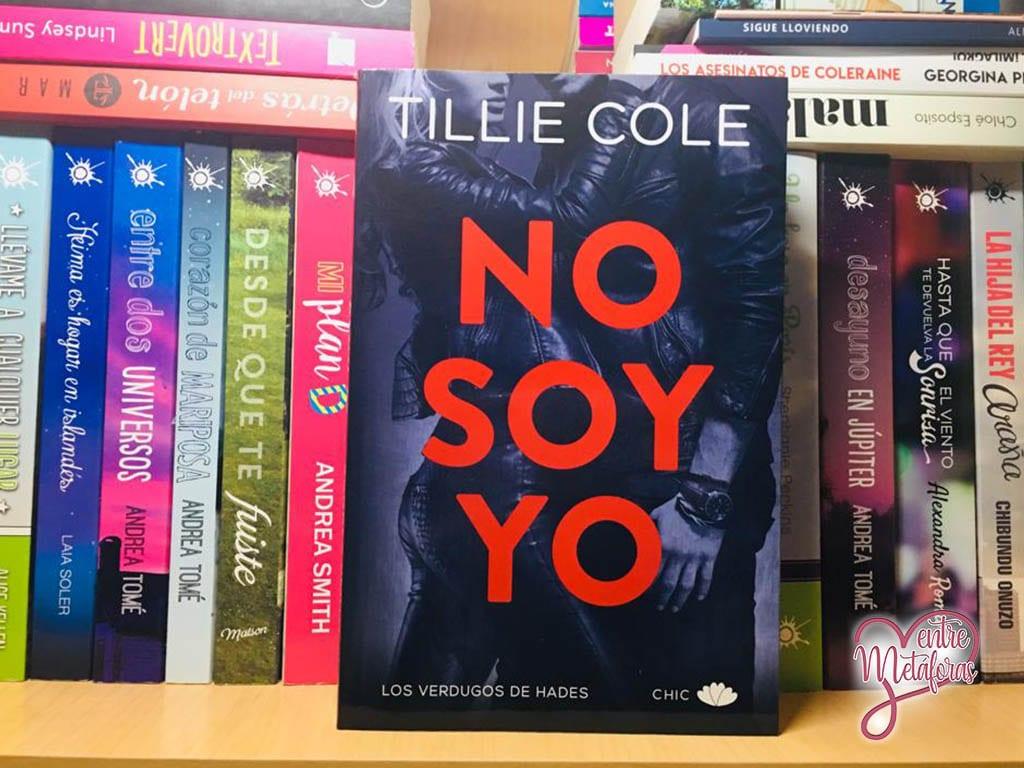 No soy yo, de Tillie Cole - Reseña